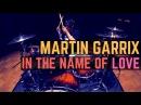 Martin Garrix & Bebe Rexha - In The Name Of Love - Drum Cover