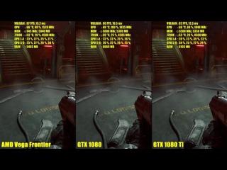 Doom Vulkan AMD Vega Frontier Edition Vs GTX 1080 TI Vs GTX 1080 4K Сравнение частоты кадров