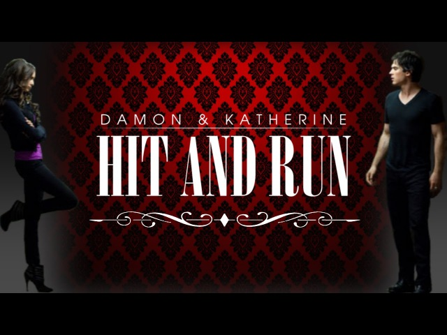 Damon Katherine || Hit and Run [8x16]