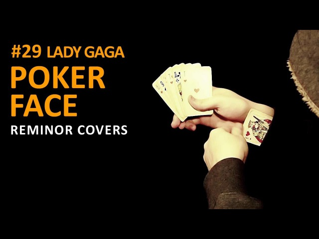 Poker Face Lady Gaga Cover Reminor 29