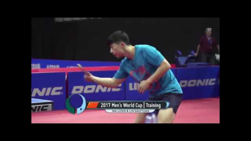[20171019] ITTF | MA Long Warm-up Training | 2017 Men's World Cup