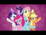 [♫] MLP:FiM – Best Friends Until the End of Time [HD]