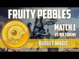 Budget Magic Modern Fruity Pebbles vs WB Tokens (Match 1)