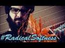 Radikaler Softie will Blut sehen