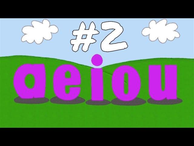 The Vowel Song (a e i o u) 2
