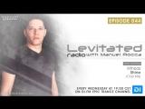 Levitated Radio 044 With Manuel Rocca