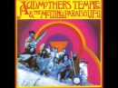 Acid Mothers Temple The Melting Paraiso U.F.O. [S/t album]