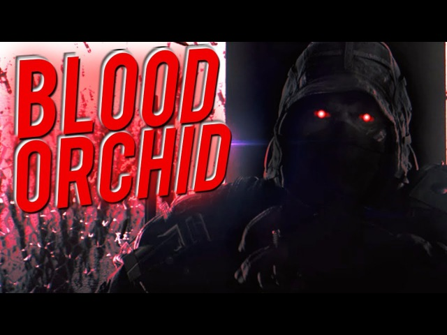 Blood Orchid Ended Kapkan 2: The Buff - Rainbow Six: Siege