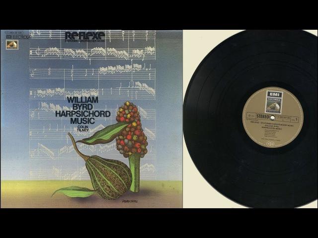 Colin Tilney (Italian harpsichord, Flemish virginal) William Byrd, harpsichord music