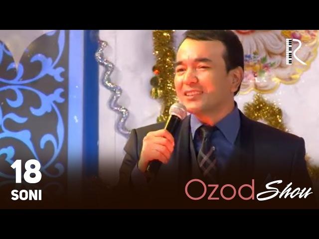 MUVAD VIDEO - Ozod SHOU 18-soni | Озод ШОУ 18-сони