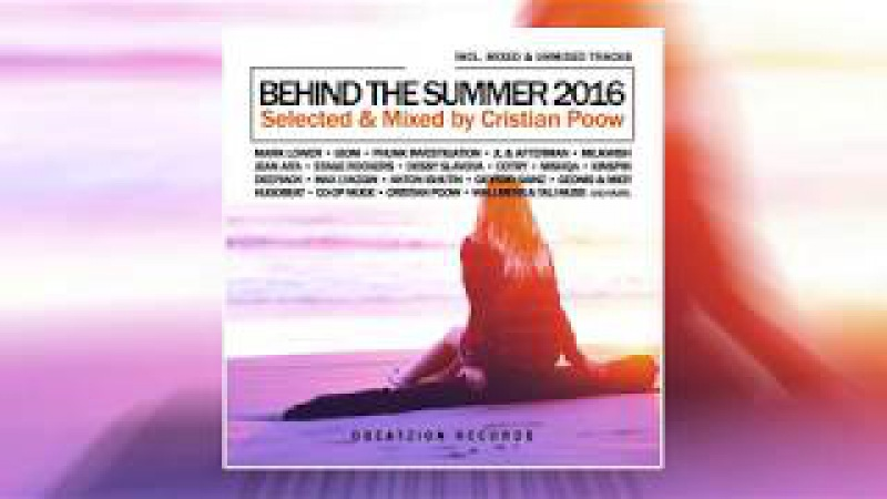 Best of Deep House, Nu Disco, Chill House Behind The Summer 2016 Mixed by Cristian Poow
