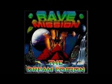 Rave Mission - The Dream Edition (Part 1) - CD 2