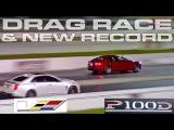 Tesla P100D vs 2017 640 HP Cadillac CTS-V and new World Record