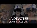 CMV Gravity Falls LA Devotee