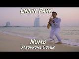 Saxophone Cover - Linkin Park (Numb) by Artur Mauzer Sax