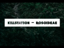 Killstation – rosoideae (Lyrics)