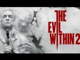 Хоррор-вечерок | The Evil Within 2 и РОЗЫГРЫШ