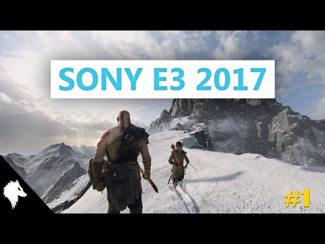 Sony E3 2017 / God Of War, Uncharted: The Lost Legacy, Monster: Hunter World