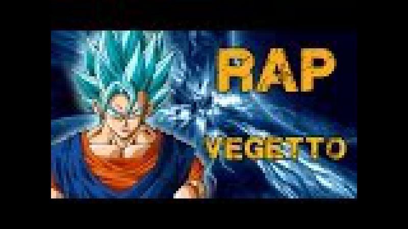 RAP DE VEGETTO 2016 | DRAGON BALL SUPER | Doblecero Feat Mediyak
