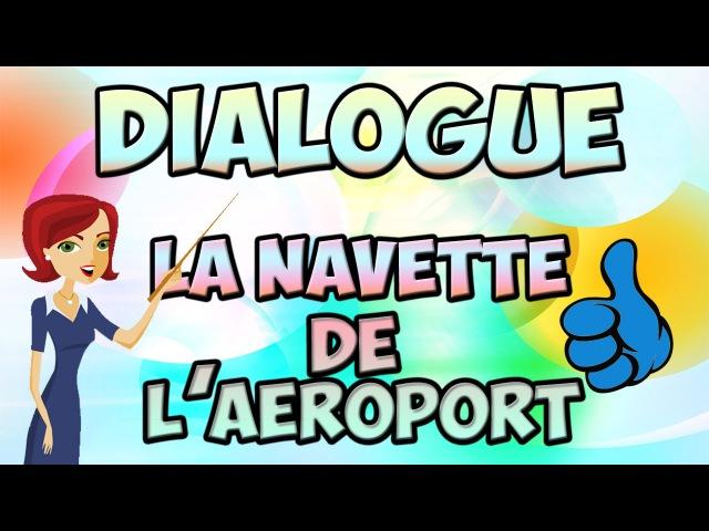Dialogue : La navette de l'aéroport