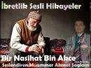 Bir Nasihat Bin Akçe - Muammer Ahmet Sağlam