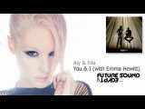Aly &amp Fila You &amp I (with Emma Hewitt) FSOE