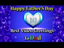 Happy Fathers Day! | Happy Father'S Day Best Wishes, Sms Message & Whatsapp Video Greetings To Dad