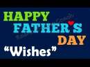 The Moments That Matter Most | Happy Fathers Day Wishes
