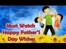 Special Father'S Day | Must Watch - Happy Father'S Day Wishes