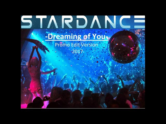 STARDANCE - Dreaming of You