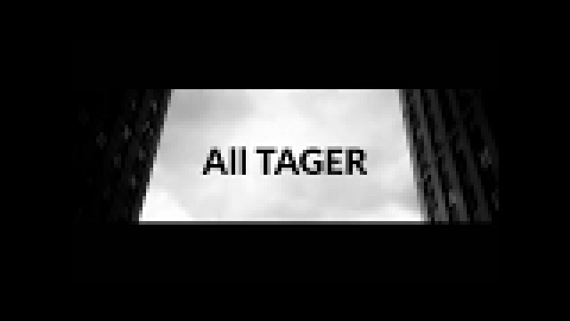 All Tager - ( promo cut )