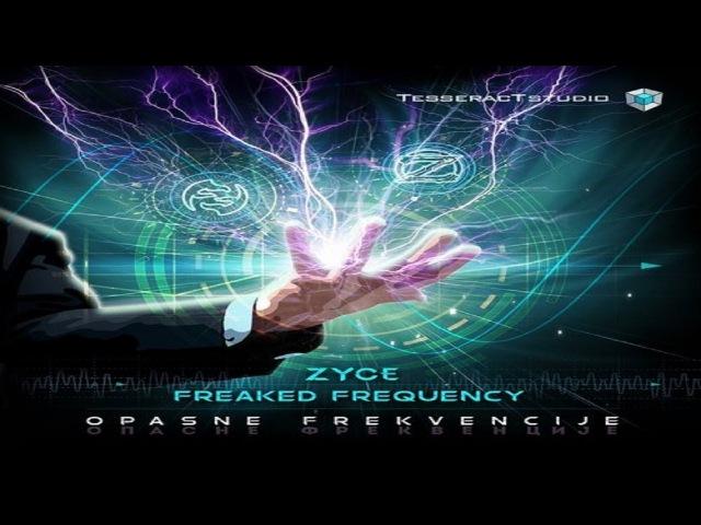Zyce Freaked Frequency - Opasne Frekvencije ᴴᴰ