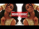 Indian x Arabic Trap Music 2017