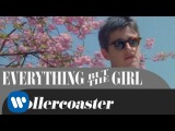 Everything But The Girl - Rollercoaster  (OFFICIAL MUSIC VIDEO)