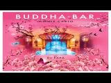 Buddha-Bar Monte-Carlo 2017 - Marga Sol - Turkish Delight