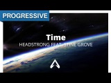 Headstrong Feat. Stine Grove - Time