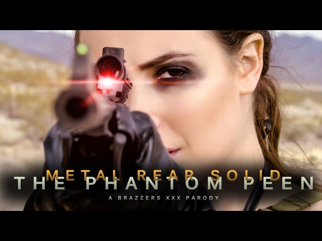 Brazzers Presents: Metal Rear Solid: The Phantom Peen XXX Parody (OFFICIAL SFW TRAILER)