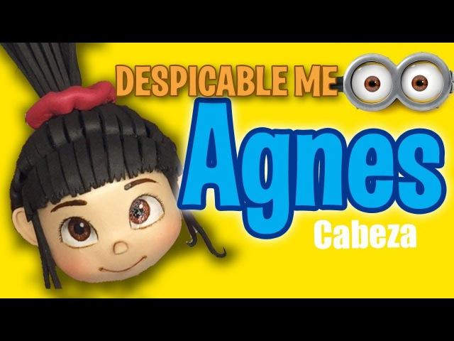 Fofucha Agnes cabeza Mi villano favorito Agnes head Despicable Me