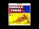 You Keep Me Hangin' On Stereo Unedited Version Vanilla Fudge
