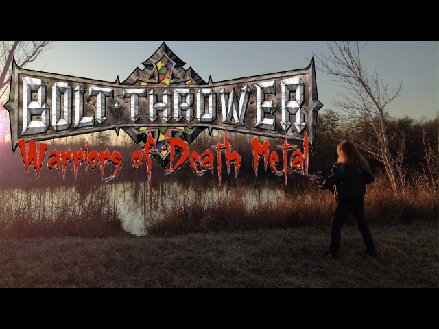 Bolt Thrower Warriors of Death Metal