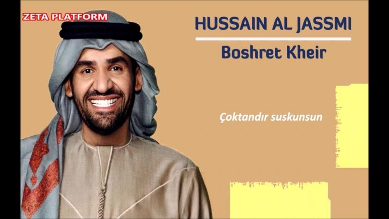 Hussain Al Jassmi - Boshret Kheir
