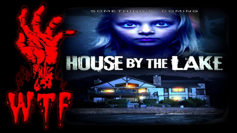 Дом у озера / House by the Lake (2017)