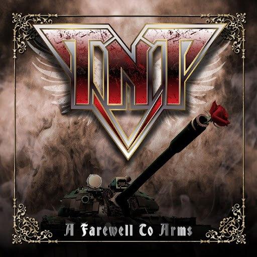 TNT альбом A Farewell to Arms