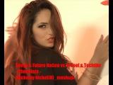 Seeya &amp Future Nation vs. X-Teef &amp Techtite  - Chocolata Nickolay Nickel(H) mashup