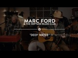 Marc Ford &amp the Neptune Blues Club