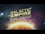 Galactic Empire - Ben's Death Tie Fighter Attack