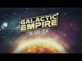 Galactic Empire - The Force Theme