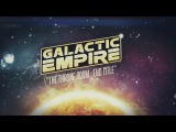 Galactic Empire - The Throne Room End Title