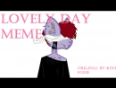 Lovley day _ meme _ by NL
