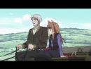 Spice and wolf - 1 episode {Reanimedia}